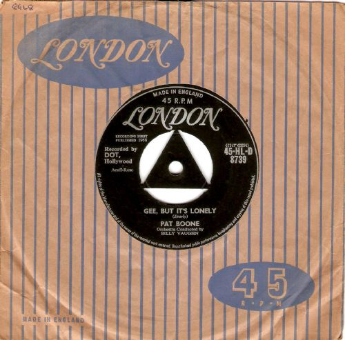 PAT BOONE Gee, But It's Lonely Vinyl Record 7 Inch London 1958